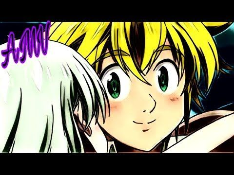 《AMV》Nanatsu no Taizai Meliodas & Elizabeth (My Demons ...
