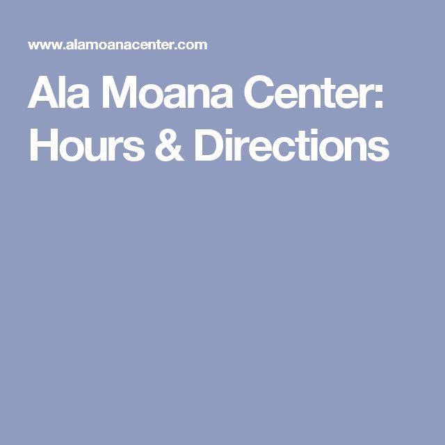 Ala Moana Center: Hours & Directions