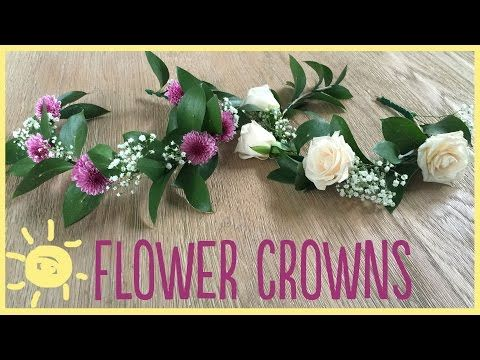 ▶ DIY | Flower Crowns (Gorgeous & Easy!!) - YouTube
