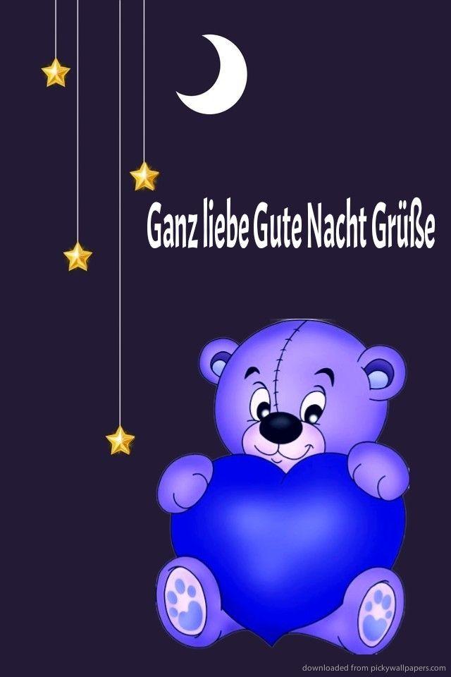 Liebe gute nacht grüße ganz Nacht