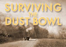 "Surviving the Dust Bowl.  Resources that can be used the PBS program on ""Surviving the Dust Bowl"" (American Experience)"