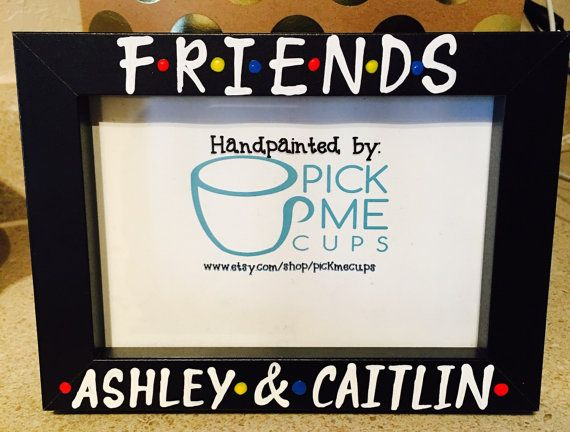 Show someone you love them with this cute little Friends inspired picture frame. ! It would go great with our Friends Mugs! :) https://www.etsy.com/shop/PickMeCups?section_id=18035937 F•R•I•E•N•D•S or Ill Be There for You. OR BOTH :) Our frames can be customized with any word or name. Nickname, etc :) Holds a 5x7 picture. Picture loaded from the back. Glass included. The frame can be set on a table or hung on the wall. Message us with any custom requests. Thanks f...