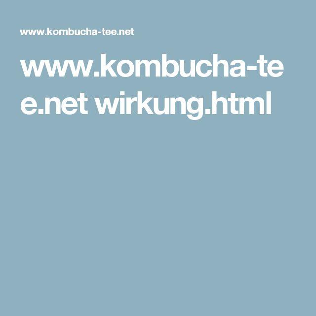 www.kombucha-tee.net wirkung.html