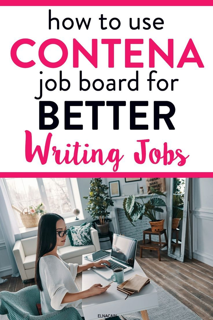 Contena Job Board Finding And Landing Writing Jobs In 2020
