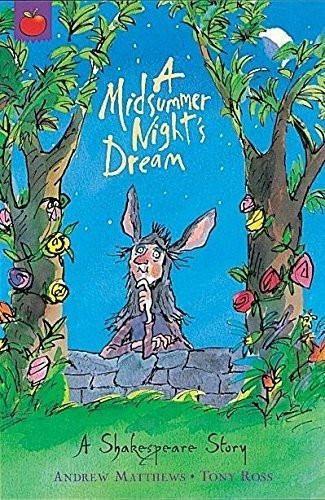 Shakespeare Stories: Midsummer Night's Dream [Paperback] [Aug 28, 2003] Matth]