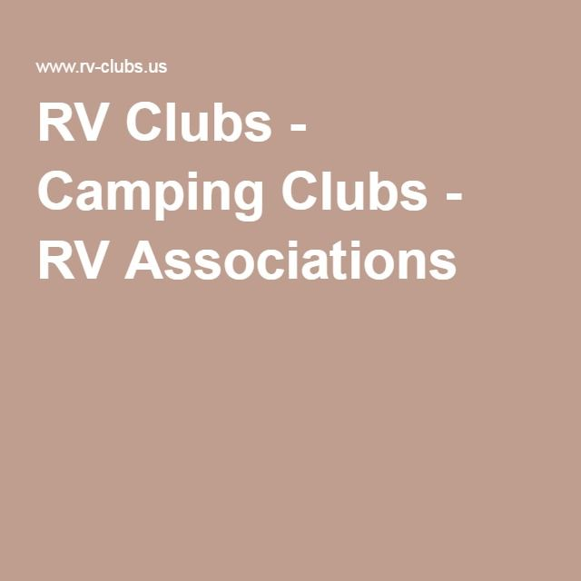 RV Clubs - Camping Clubs - RV Associations