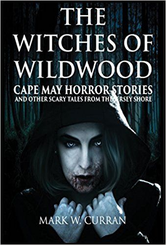 Witches of Wildwood: Cape May Horror Stories and Other Scary Tales http://www.smartkittybooks.com