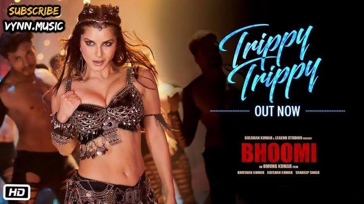 Sunny Leone Trippy Trippy FULL song   Bhoomi Sanjay Dutt   Neha Kakkar Badshah   Sachin Jigar  2017