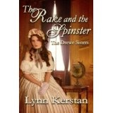 The Rake and the Spinster, A Regency Novella (The Drewe Sisters) (Kindle Edition)By Lynn Kerstan