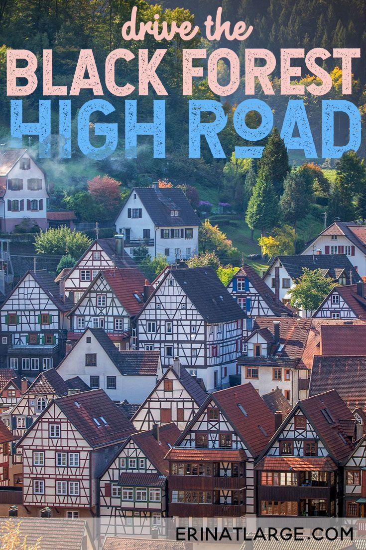 The Black Forest High Road Germany Travel Destinations Black Forest Germany Germany Travel Guide