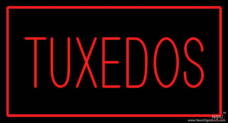 Tuxedos Rectangle Red Real Neon Glass Tube Neon Sign,Affordable and durable,Made in USA,if you want to get it ,please click the visit button or go to my website,you can get everything neon from us. based in CA USA, free shipping and 1 year warranty , 24/7 service