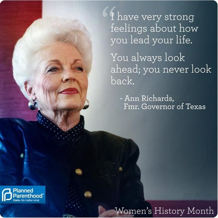 ann richards | Ann Richards: I have very strong feelings about how you lead your life ...