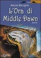 Autoconclusivo http://www.vivereinunlibro.it/2013/01/recensione-lora-di-middle-dawn.html