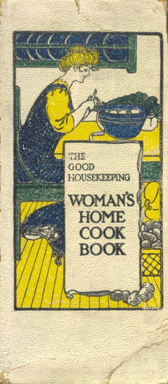 The Good Housekeeping Woman's Home Cook Book