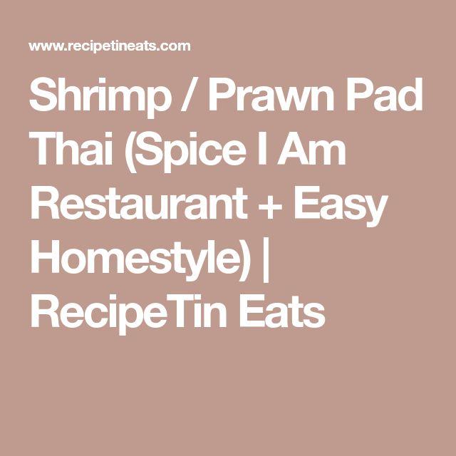 Shrimp / Prawn Pad Thai (Spice I Am Restaurant + Easy Homestyle) | RecipeTin Eats