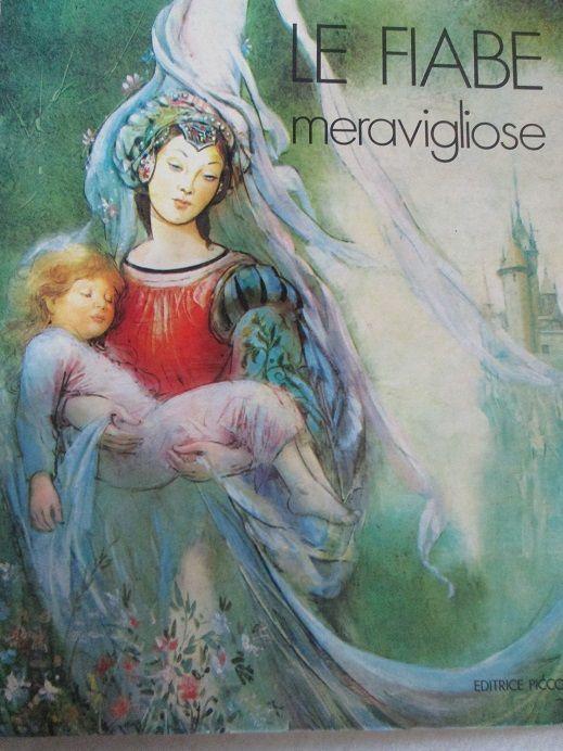 """""""Le fiabe meravigliose"""" Illustrations by  Marino (Marino Guarguaglini)"""