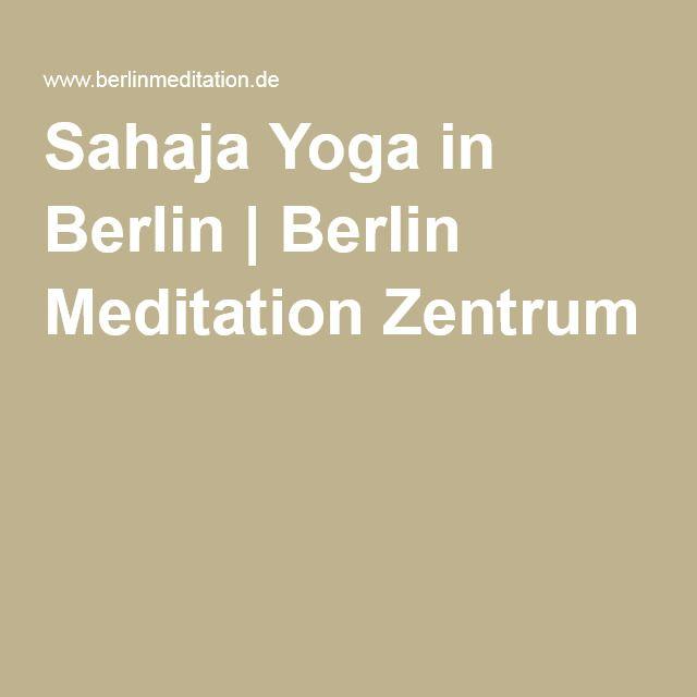 Best Sahaja Yoga in Berlin Berlin Meditation Zentrum