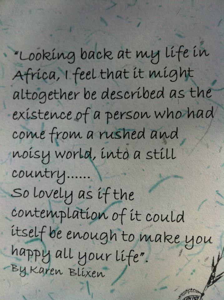 Out of Africa ~Karen Blixon ~ (quote, safari)  http://stores.ebay.com/North-Bayshore-Antiques?_rdc=1
