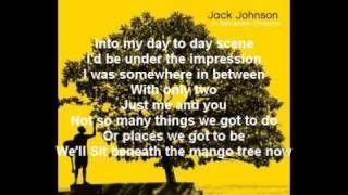 Jack Johnson - Better Together Lyrics, via YouTube.  First dance