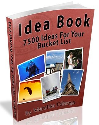 525+ Ideas For Your Bucket List