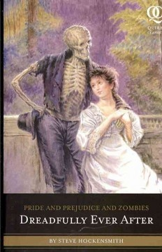 Pride & Prejudice and Zombies: Dreadfully Ever After