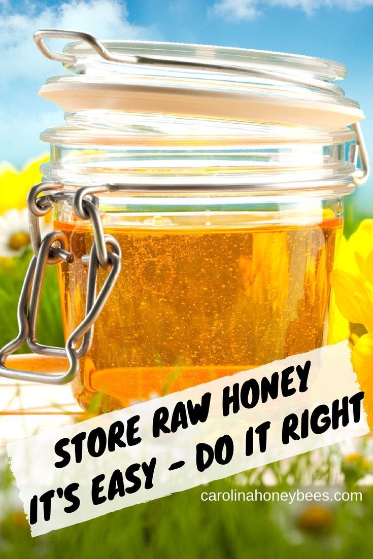 Learn how to store raw honey.  Proper honey storage promotes a premium product and taste experience. Do not put honey in the refrigerator. via @https://www.pinterest.com/carolinahoneyb