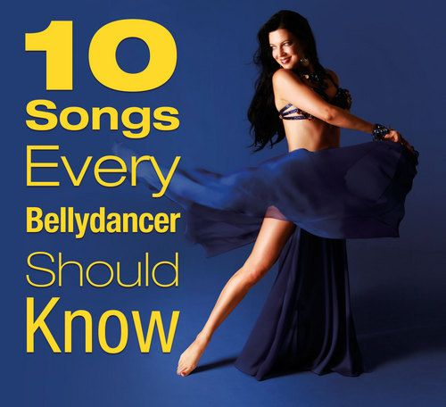 10 Songs Every Belly Dancer Should Know - yes, we definitely should. Great album of Bellydance classics. If you're a Bellydancer, this should be in your collection.
