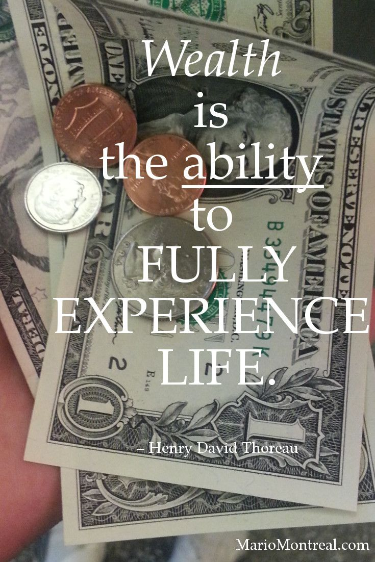Wealth is the ability to fully experience life.  – Henry David Thoreau #YourPositiveReinforcement