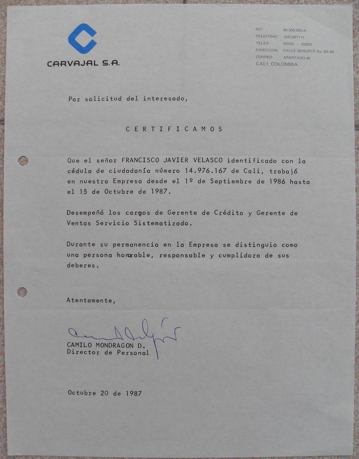 CARTA DE RECOMENDACIÓN SUSCRITA POR EL DIRECTOR DE RECURSOS HUMANOS DE CARVAJAL.S.A., CAMILO MONDRAGÓN D., AL ABOGADO FRANCISCO JAVIER VELASCO VÉLEZ.