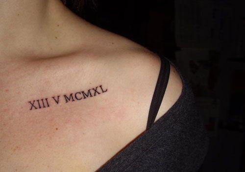 Girly Roman Numeral Tattoos | 40 Unbelievable Collar Bone Tattoos | CreativeFan