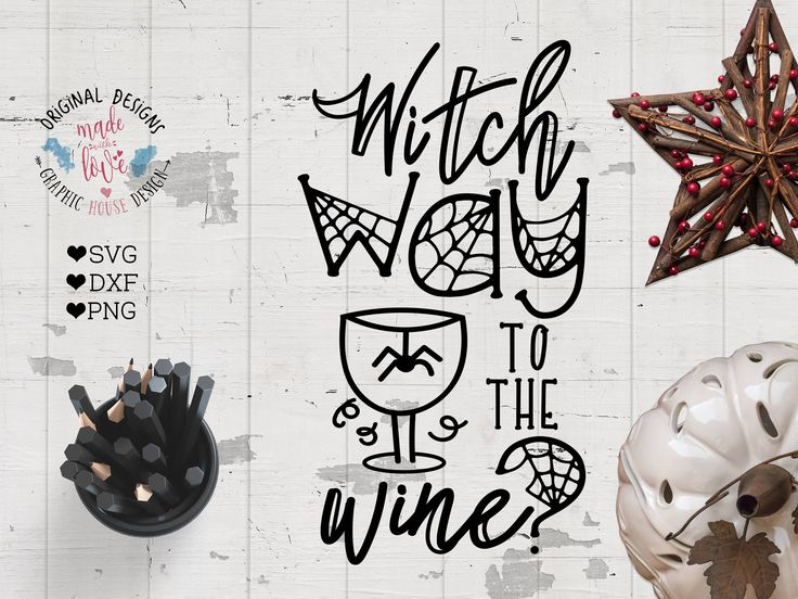 Halloween SVG file, Witch Way to the Wine Cut File in SVG, DXF, png, wine quotes, witch Halloween svg, witch way svg, Halloween party svg