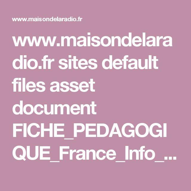 www.maisondelaradio.fr sites default files asset document FICHE_PEDAGOGIQUE_France_Info_Junior2016.pdf