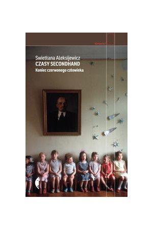 Czasy secondhand - Aleksijewicz Swietłana