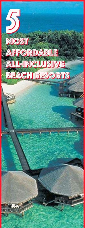 Bucket Lists Ideas :5 Most Affordable All-Inclusive Beach Resorts You and your family need to get away to spend some quality time together. But between homework, careers, soccer practice, and getting dinner on the table,...