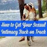 How to get your sexual intimacy back on track