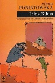 Lilus Kikus elena poniatowska