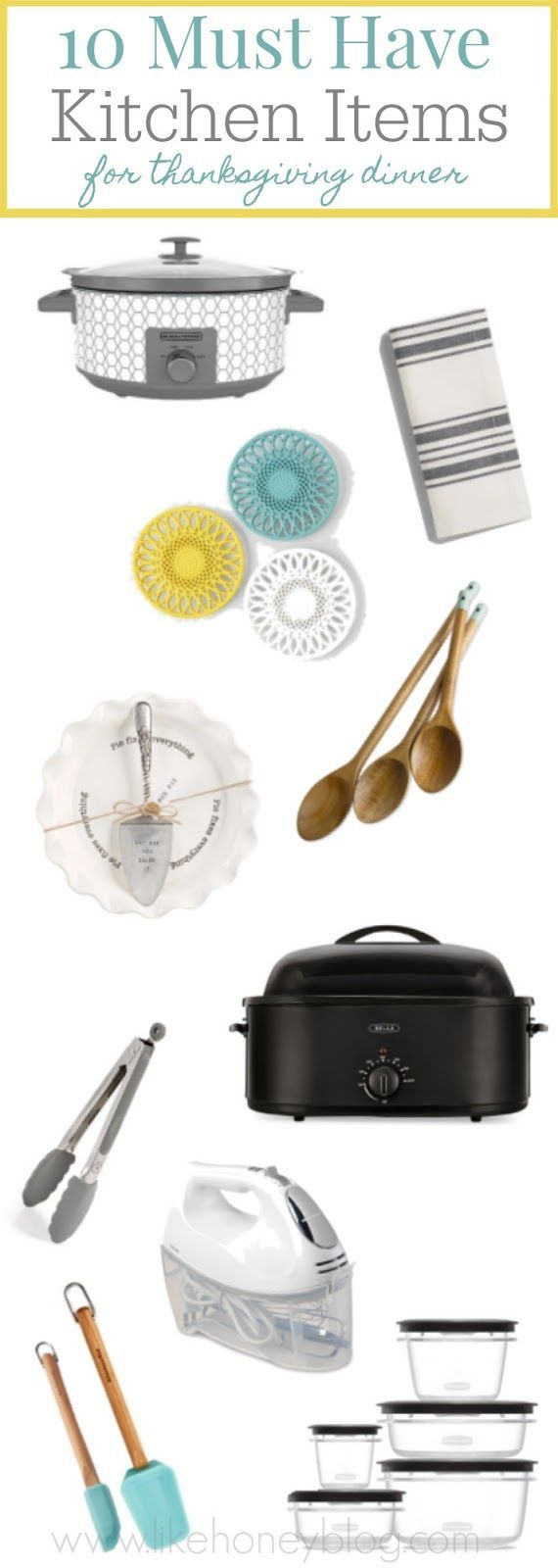 10 Kitchen Must Haves Before Your Thanksgiving Meal