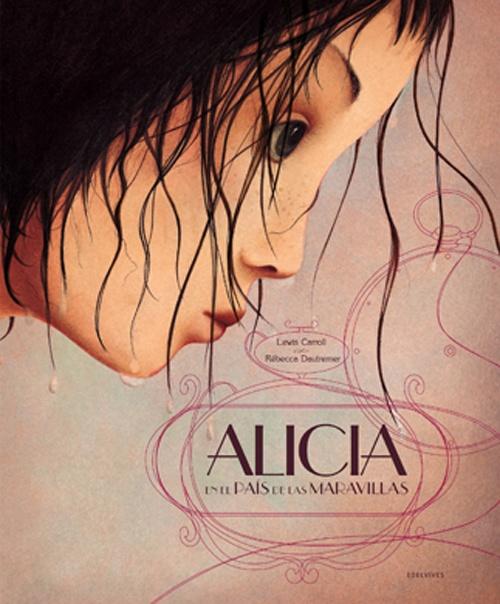 Rebecca Dautremer - Alicia en el País de las Maravillas