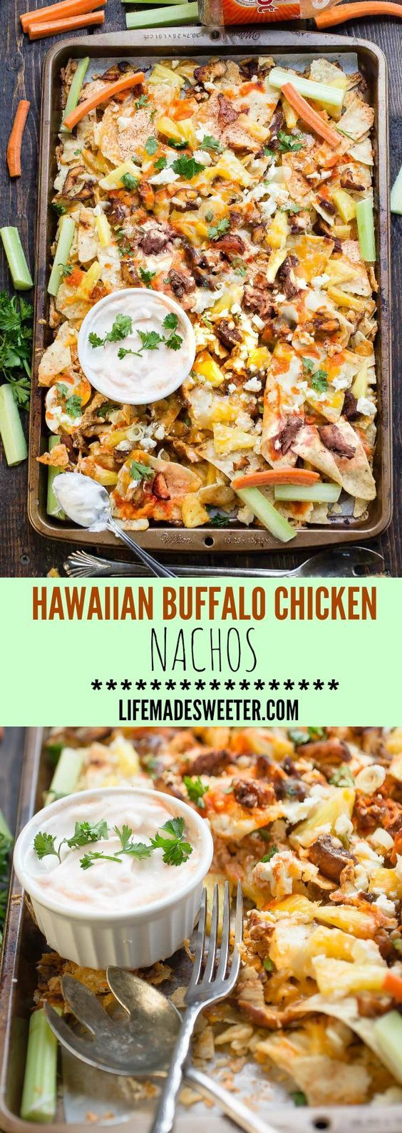 Hawaiian Buffalo Chicken Nachos make the perfect appetizers / snacks for a party or game day! So easy to make and loaded with tender juicy chicken & buffalo sauce!