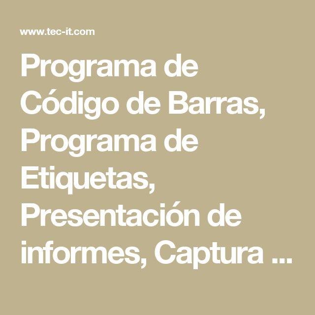 Programa de Código de Barras, Programa de Etiquetas, Presentación de informes, Captura de Datos, Generador de Código de Barras 2D. Para SAP, Mac OSX, Windows, Office, Linux, UNIX, Windows Mobile