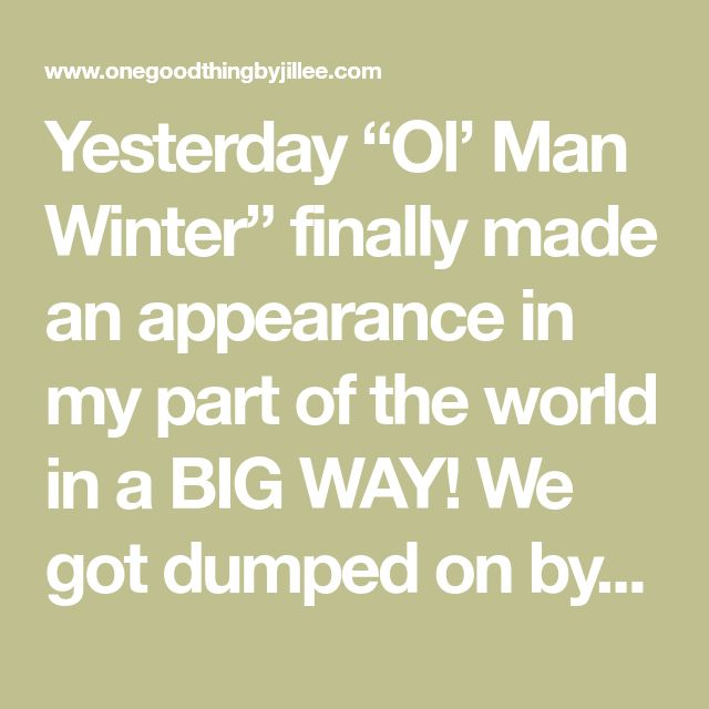 "Yesterday ""Ol' Man Winter"" finally made an appearance in my part of the world in a BIG WAY! We got dumped on by snow, temperatures plummeted, and the wind chill has been brutal!More Ideas You'll LoveDIY ""Warming Salve"" For Cold Fingers & Toes!Yesterday ""Ol' Man Winter"" finally made an appearance in my part of the …"