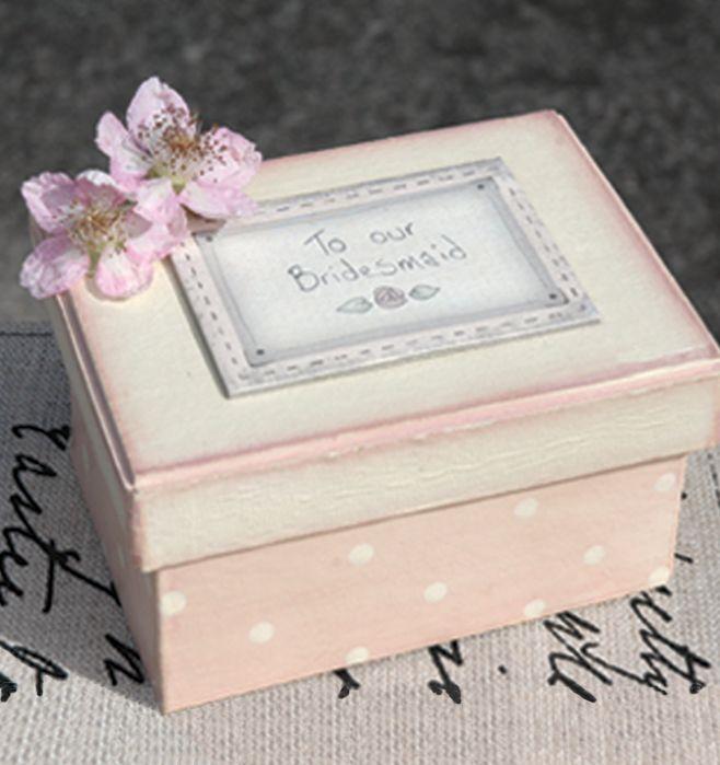 Bridesmaid Gift Pink Keepsake Box To Our