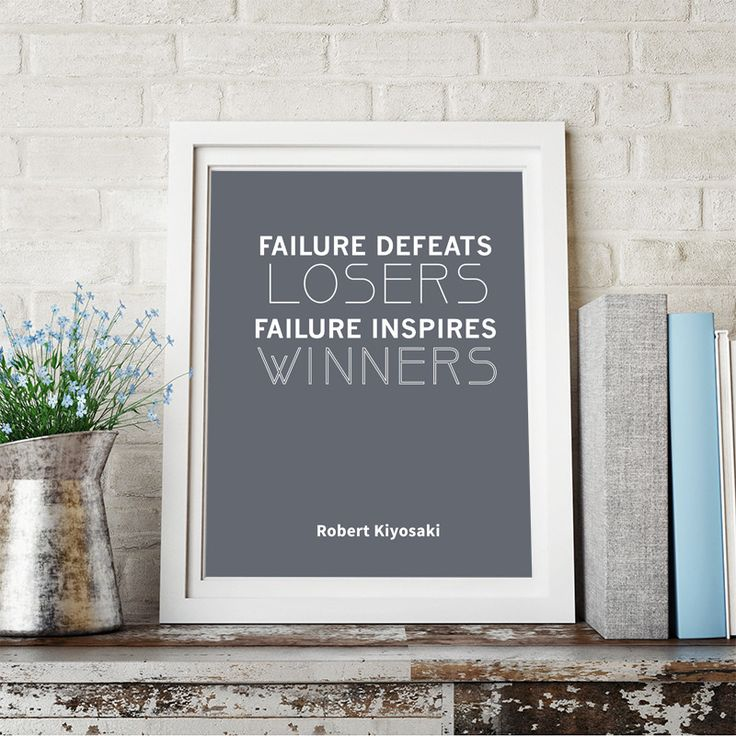 "Robert Kiyosaki Inspirational Typography Quote Print ""Failure Defeats Losers"" Wall Décor Illustration"