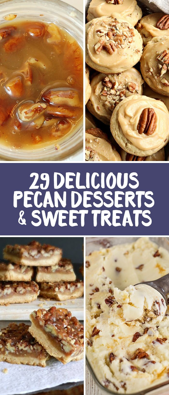 29 Delicious Pecan Desserts and Sweet Treats