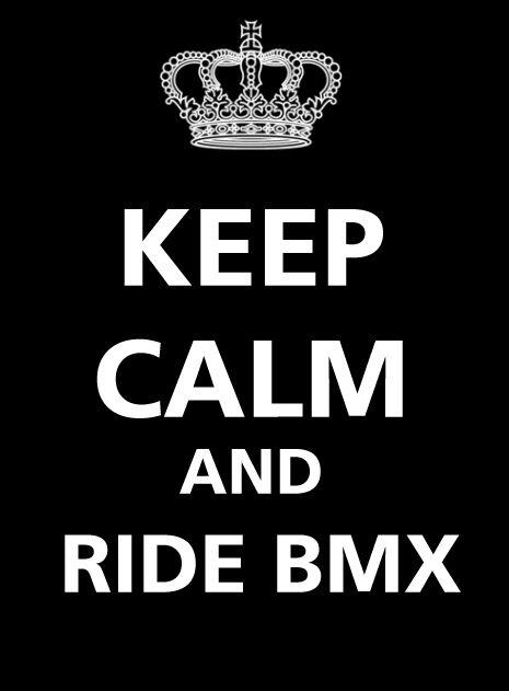 Keep calm and bmx