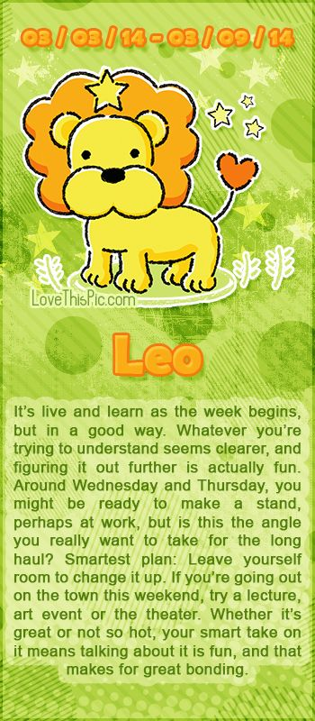 WEEKLY HOROSCOPE 3/3/14 - 3/9/14 astrology zodiac leo horoscopes horoscope weekly horoscope astrological forecast horoscope signs predictions