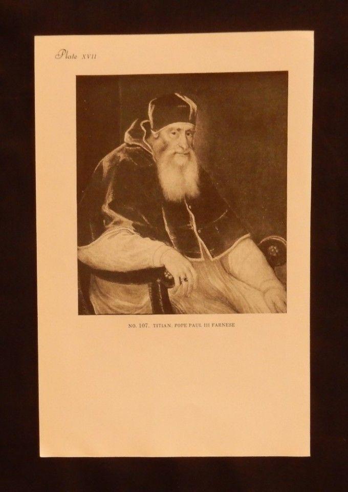 Titian  Pope Paul III Farnese  Vienna Collection  Plate XVII