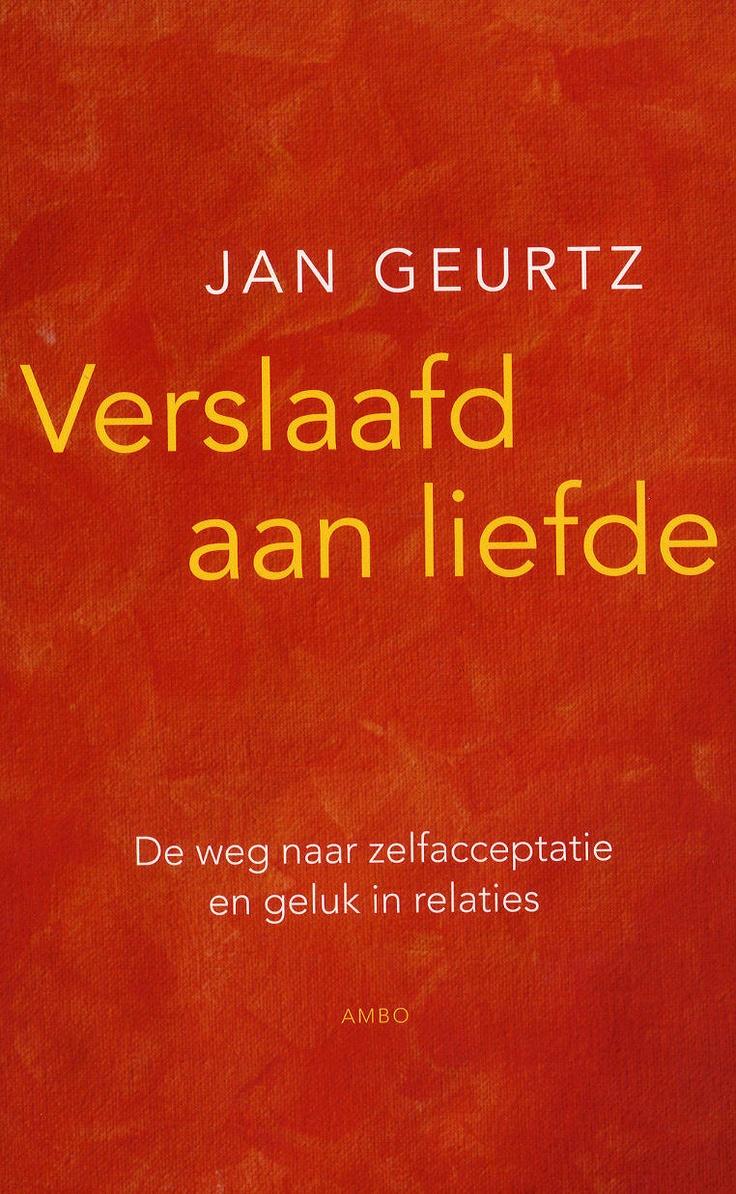 Verslaafd aan liefde, Jan Geurtz