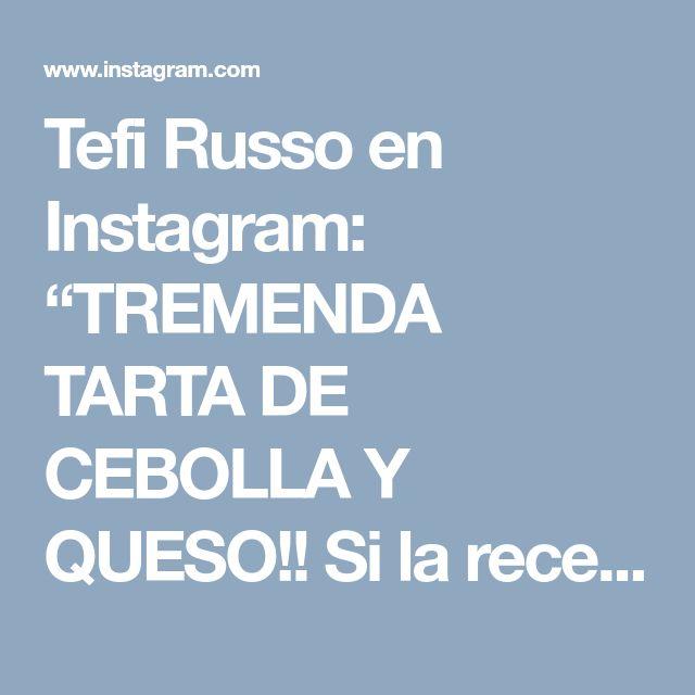 """Tefi Russo en Instagram: """"TREMENDA TARTA DE CEBOLLA Y QUESO!! Si la receta es de Rosita, es éxito asegurado. Y quién es Rosita? En resumen: mi maestra culinaria.…"""""""