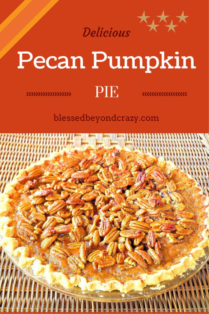 Pecan Pumpkin Pie (GF Option) - this delicious pie is the best of both worlds: pumpkin pie + pecan pie! A great dessert to serve to your gluten free guest too. #blessedbeyondcrazy #pie #thanksgiving